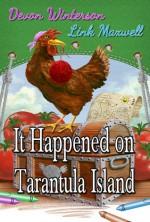 It Happened on Tarantula Island - Devon Winterson