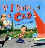 If I Built a Car - Chris Van Dusen