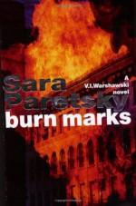 Burn Marks - Sara Paretsky