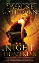 Night Huntress - Yasmine Galenorn
