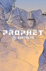Prophet Volume 2: Brothers - Brandon S. Graham, Simon Roy, Giannis Milonogiannis, Farel Dalrymple