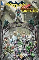 Batman/Teenage Mutant Ninja Turtles #5 - James Tynion IV
