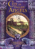 City of Fallen Angels (Chroniken der Unterwelt, #4) - Cassandra Clare, Heinrich Koop, Franca Fritz