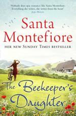 The Beekeeper's Daughter - Santa Montefiore