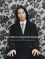 The Men's Fashion Reader - Vicki Karaminas, Peter McNeil