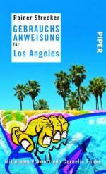 Gebrauchsanweisung für Los Angeles - Rainer Strecker