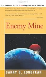 Enemy Mine - Barry B. Longyear