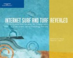 Internet Surf and Turf-Revealed: The Essential Guide to Copyright, Fair Use, and Finding Media - Barbara M. Waxer