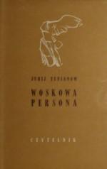 Woskowa persona - Jurij Nikołajewicz Tynianow