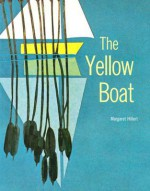 The Yellow Boat - Margaret Hillert
