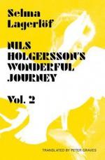 Nils Holgersson's Wonderful Journey Through Sweden Volume 2 - Selma Lagerlöf, Peter Graves