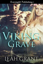 Viking Grave (Encircled by Gold Book 1) - Leah Grant