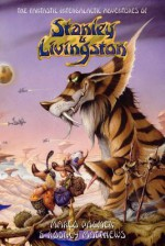 The Fantastic Intergalactic Adventures of Stanley and Livingston UK Edition - Marco Palmer, Rodney Matthews