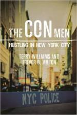 The Con Men: Hustling in New York City (Studies in Transgression) - Trevor B. Milton, Terry Tempest Williams