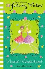 Winnie's Wonderland (Felicity Wishes) - Emma Thomson