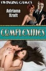 Complexities [Swinging Games] - Adriana Kraft