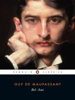 Bel-Ami - Douglas Parmée, Guy de Maupassant