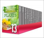 Foraging: 13 in 1 Box Set - Find Out The Top Benefits Of Foraging Medicinal Plants, Organic Antibiotics And Antivirals And Ancient organic Medicines In ... organic micro gardening, organic healing) - Y. Vossler, V. Sandmeryll, B. Glidewell, S. Glidewell, C. Mckenzie, D. Langely, J. Watkinson, S. Snow