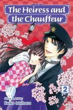 The Heiress and the Chauffeur, Vol. 2 - Keiko Ishihara