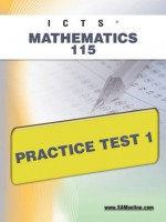 ICTS Mathematics 115 Practice Test 1 - Sharon Wynne