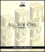 All for One: 52 Ways to Build a Winning Team - Andrea Stewart