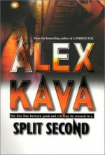 Split Second - Alex Kava