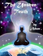 The Unseen Truth - Adam