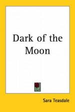 Dark of the Moon - Sara Teasdale