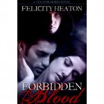 Forbidden Blood - Felicity E. Heaton