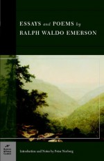 Essays and Poems - Ralph Waldo Emerson, Peter Norberg