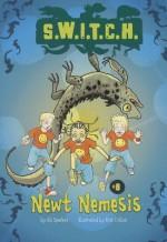 Newt Nemesis (Switch, #14) - Ali Sparkes, Ross Collins