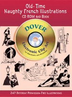 Old-Time Naughty French Illustrations CD-ROM and Book - Dover Publications Inc.
