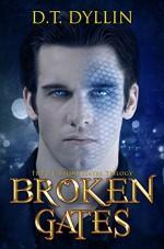Broken Gates: The P.J. Stone Gates Trilogy #2 - D.T. Dyllin