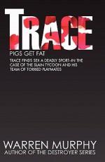 Pigs Get Fat - Warren Murphy