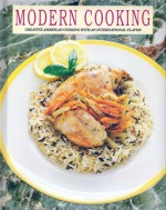 Modern Cooking: Creative American Cooking With An International Flavor - Jillian Stewart