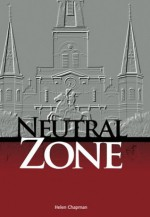 Neutral Zone - Helen Chapman