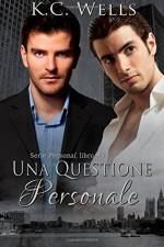 Una Questione Personale (Personal (Edizione Italiana)) (Volume 1) (Italian Edition) - Keith Laybourn, Martina Nealli, Meredith Russell, K.C. Wells