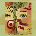 The Wild Girls - Pat Murphy, Coleen Marlo