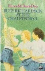 Ruey Richardson at the Chalet School - Elinor M. Brent-Dyer