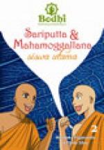 Sariputta & Mahamoggallana : Siswa utama (Komik Bodhi #2) - Handaka Vijjananda