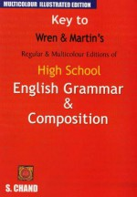 Key to High School English Grammar and Composition - P.C. Wren
