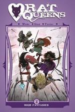 Rat Queens Volume 4: High Fantasies - Kurtis J. Wiebe