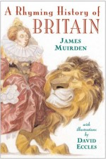 Rhyming History of Britain - James Muirden, David Eccles