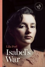 Isabel's War - Lila Perl