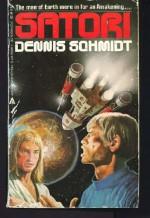 Satori - Dennis Schmidt