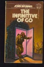 The Infinitive of Go - John Brunner