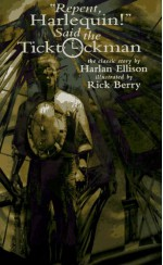 """Repent, Harlequin!"" Said the Ticktockman - Harlan Ellison, Rick Berry"