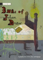 3 NBs of Julian Drew - James M. Deem