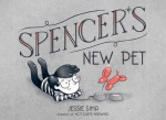 Spencer's New Pet - Jessie Sima