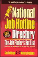 National Job Hotline Directory: The Job Finder's Hot List - Sue Cubbage, Marcia Williams